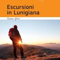 Nasce la guida per le Escursioni in Lunigiana
