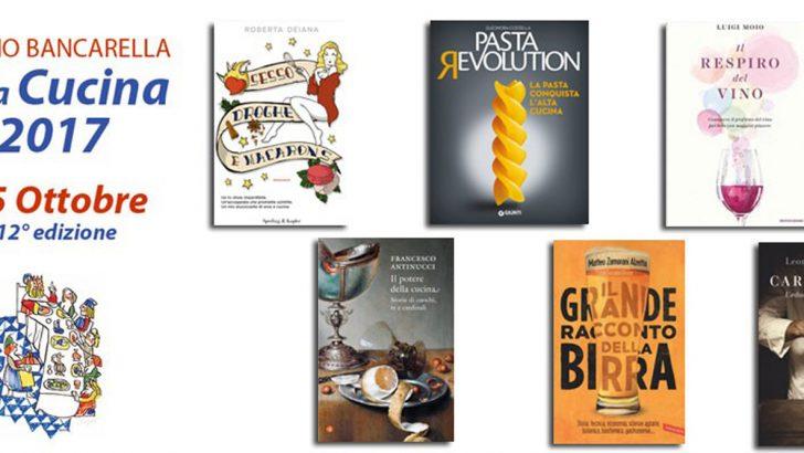 Decisi i sei finalisti del Premio Bancarella Cucina