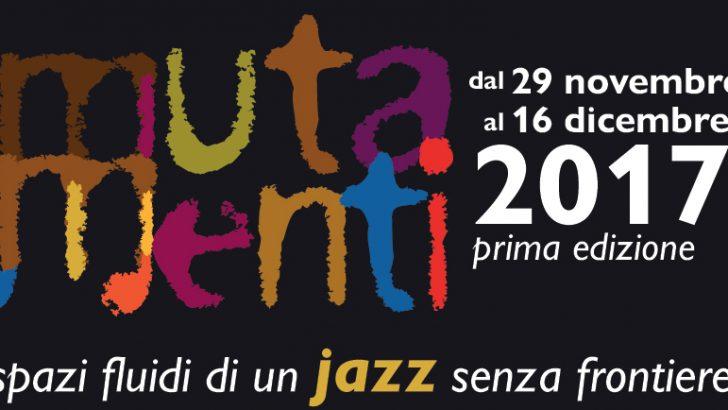 """Al via il primo festival jazz itinerante """"MutaMenti"""""""