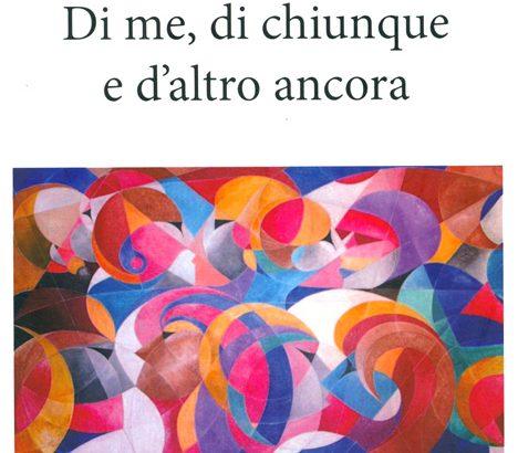 Di me, di chiunque e d'altro ancora: le poesie di Rosanna Pinotti