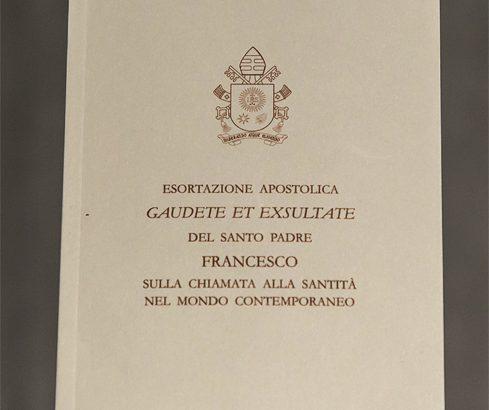 """""""Gaudete et Exsultate"""": la santità della vita quotidiana. La terza esortazione apostolica di Papa Francesco"""