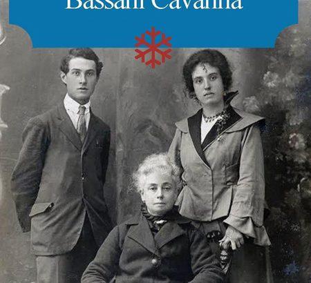 I Cavanna Bassani: una famiglia tra piombo e Resistenza
