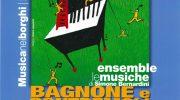 A Bagnone e Pontremoli Musica e amicizia per rallegrare borghi di Lunigiana
