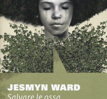 """Jesmin Ward: """"Salvare le ossa"""" nella Fossa, in quelMississippi che aspetta l'uragano"""