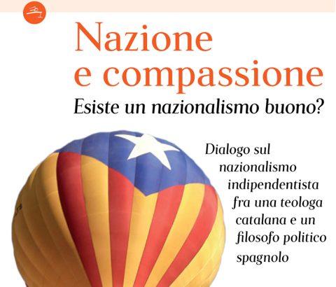 """Suor Teresa e un libro senza tempo: """"Nazione e Compassione.Esiste un nazionalismo buono?"""""""