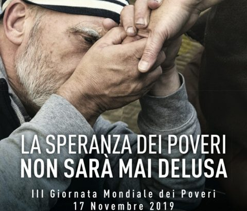 """""""La speranza dei poveri non sarà mai delusa"""""""