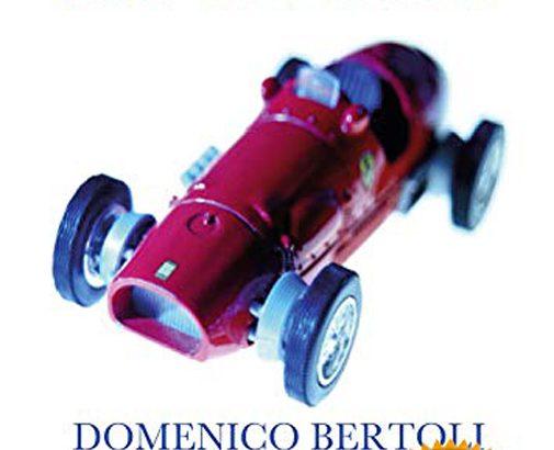 Rosso sangue come la Ferrari, il libro di Domenico Bertoli