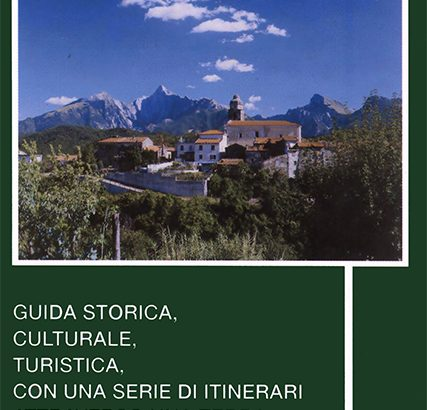 """Mentre si pensa alla nuova guida per i 14 Comuni della Lunigiana ne ricordiamo una """"vecchia"""" (ma non troppo)"""