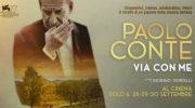 """""""Paolo Conte, Via con me"""" al Cinema Manzoni"""
