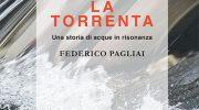"""La torrenta: una storia di """"acque in risonanza"""" nella valle della Lima"""